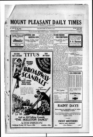 Primary view of object titled 'Mount Pleasant Daily Times (Mount Pleasant, Tex.), Vol. 11, No. 242, Ed. 1 Monday, December 16, 1929'.