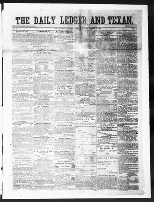 Primary view of object titled 'The Daily Ledger and Texan (San Antonio, Tex.), Vol. 1, No. 75, Ed. 1, Friday, March 9, 1860'.