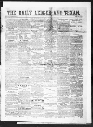 The Daily Ledger and Texan (San Antonio, Tex.), Vol. 1, No. 79, Ed. 1, Thursday, March 15, 1860