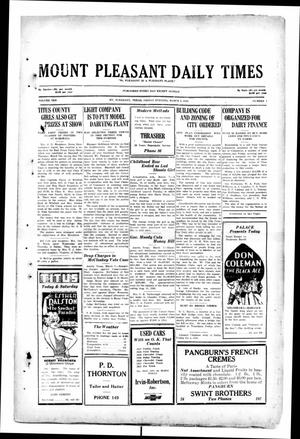 Primary view of object titled 'Mount Pleasant Daily Times (Mount Pleasant, Tex.), Vol. 10, No. 1, Ed. 1 Friday, March 8, 1929'.