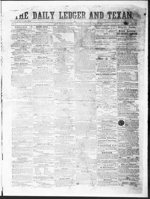 Primary view of The Daily Ledger and Texan (San Antonio, Tex.), Vol. 1, No. 122, Ed. 1, Tuesday, May 15, 1860