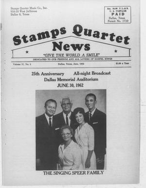 Primary view of object titled 'Stamps Quartet News (Dallas, Tex.), Vol. 17, No. 5, Ed. 1 Friday, June 1, 1962'.