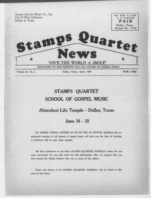 Primary view of object titled 'Stamps Quartet News (Dallas, Tex.), Vol. 18, No. 4, Ed. 1 Monday, April 1, 1963'.