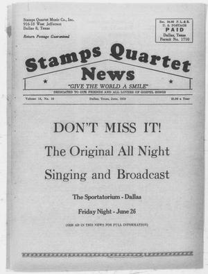 Primary view of object titled 'Stamps Quartet News (Dallas, Tex.), Vol. 14, No. 10, Ed. 1 Monday, June 1, 1959'.