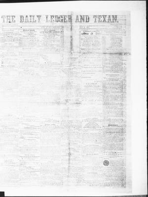 Primary view of object titled 'The Daily Ledger and Texan (San Antonio, Tex.), Vol. 1, No. 129, Ed. 1, Thursday, May 24, 1860'.