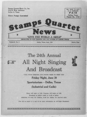 Primary view of object titled 'Stamps Quartet News (Dallas, Tex.), Vol. 16, No. 6, Ed. 1 Thursday, June 1, 1961'.