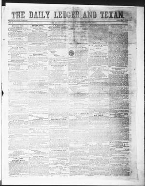 Primary view of object titled 'The Daily Ledger and Texan (San Antonio, Tex.), Vol. 1, No. 130, Ed. 1, Friday, May 25, 1860'.