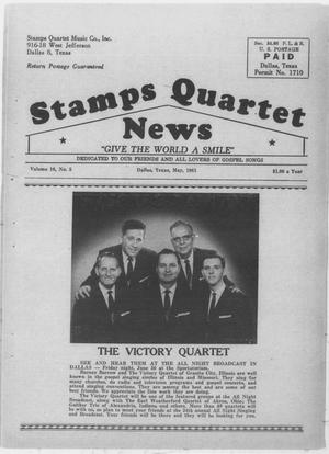 Primary view of object titled 'Stamps Quartet News (Dallas, Tex.), Vol. 16, No. 5, Ed. 1 Monday, May 1, 1961'.