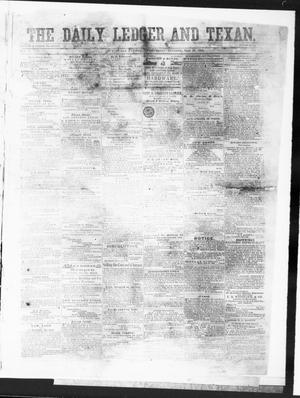 Primary view of object titled 'The Daily Ledger and Texan (San Antonio, Tex.), Vol. 1, No. 133, Ed. 1, Wednesday, May 30, 1860'.
