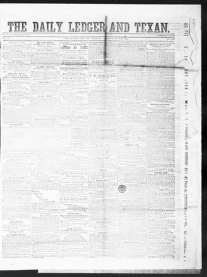 Primary view of object titled 'The Daily Ledger and Texan (San Antonio, Tex.), Vol. 1, No. 136, Ed. 1, Monday, June 4, 1860'.