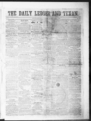 Primary view of object titled 'The Daily Ledger and Texan (San Antonio, Tex.), Vol. 1, No. 137, Ed. 1, Tuesday, June 5, 1860'.
