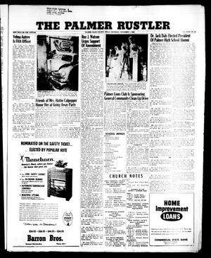 Primary view of object titled 'The Palmer Rustler (Palmer, Tex.), Vol. 31, No. 43, Ed. 1 Thursday, November 1, 1956'.