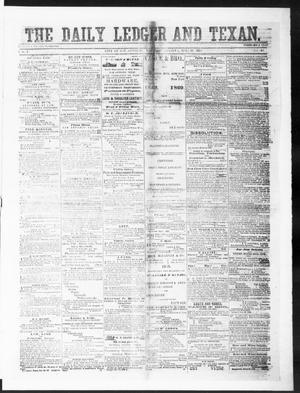 Primary view of object titled 'The Daily Ledger and Texan (San Antonio, Tex.), Vol. 1, No. 148, Ed. 1, Thursday, June 21, 1860'.