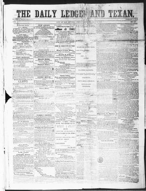 Primary view of object titled 'The Daily Ledger and Texan (San Antonio, Tex.), Vol. 1, No. 157, Ed. 1, Friday, July 6, 1860'.