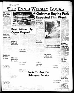 Primary view of object titled 'The Ennis Weekly Local (Ennis, Tex.), Vol. 30, No. 51, Ed. 1 Thursday, December 22, 1955'.