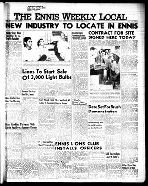 Primary view of object titled 'The Ennis Weekly Local (Ennis, Tex.), Vol. 30, No. 28, Ed. 1 Thursday, July 14, 1955'.