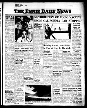 Primary view of object titled 'The Ennis Daily News (Ennis, Tex.), Vol. 64, No. 99, Ed. 1 Wednesday, April 27, 1955'.