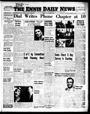Primary view of object titled 'The Ennis Daily News (Ennis, Tex.), Vol. 64, No. 12, Ed. 1 Saturday, January 15, 1955'.
