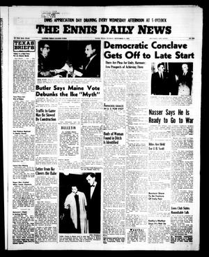Primary view of object titled 'The Ennis Daily News (Ennis, Tex.), Vol. 65, No. 216, Ed. 1 Tuesday, September 11, 1956'.