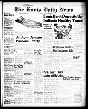 Primary view of object titled 'The Ennis Daily News (Ennis, Tex.), Vol. 67, No. 59, Ed. 1 Tuesday, March 11, 1958'.