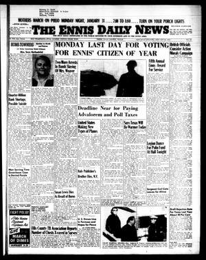 Primary view of object titled 'The Ennis Daily News (Ennis, Tex.), Vol. 64, No. 24, Ed. 1 Saturday, January 29, 1955'.
