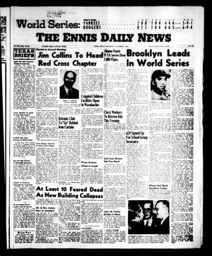 Primary view of object titled 'The Ennis Daily News (Ennis, Tex.), Vol. 65, No. 235, Ed. 1 Wednesday, October 3, 1956'.