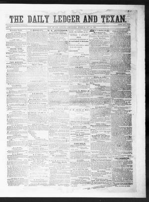 Primary view of object titled 'The Daily Ledger and Texan (San Antonio, Tex.), Vol. 1, No. 314, Ed. 1, Wednesday, October 10, 1860'.