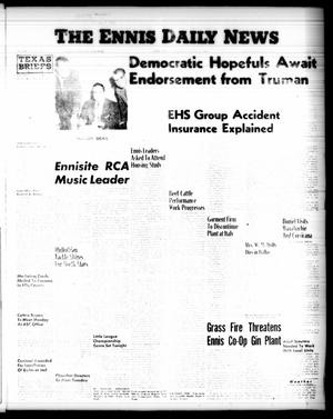 Primary view of object titled 'The Ennis Daily News (Ennis, Tex.), Vol. [65], No. 191, Ed. 1 Saturday, August 11, 1956'.
