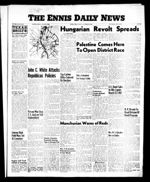 Primary view of object titled 'The Ennis Daily News (Ennis, Tex.), Vol. 65, No. 255, Ed. 1 Friday, October 26, 1956'.
