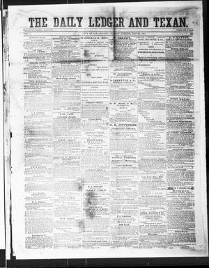 Primary view of object titled 'The Daily Ledger and Texan (San Antonio, Tex.), Vol. 1, No. 335, Ed. 1, Tuesday, November 20, 1860'.