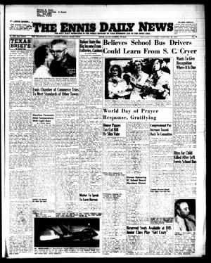 Primary view of object titled 'The Ennis Daily News (Ennis, Tex.), Vol. 64, No. 48, Ed. 1 Saturday, February 26, 1955'.