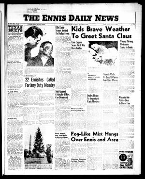 Primary view of object titled 'The Ennis Daily News (Ennis, Tex.), Vol. 65, No. 292, Ed. 1 Saturday, December 8, 1956'.