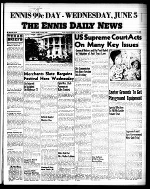 Primary view of object titled 'The Ennis Daily News (Ennis, Tex.), Vol. 66, No. 131, Ed. 1 Monday, June 3, 1957'.