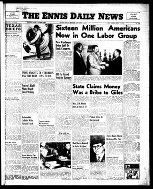 Primary view of object titled 'The Ennis Daily News (Ennis, Tex.), Vol. 64, No. 286, Ed. 1 Monday, December 5, 1955'.