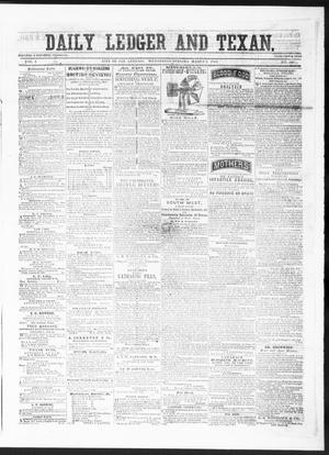 Primary view of object titled 'The Daily Ledger and Texan (San Antonio, Tex.), Vol. 1, No. 388, Ed. 1, Wednesday, March 6, 1861'.