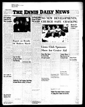 Primary view of object titled 'The Ennis Daily News (Ennis, Tex.), Vol. 64, No. 26, Ed. 1 Tuesday, February 1, 1955'.