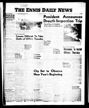 Primary view of object titled 'The Ennis Daily News (Ennis, Tex.), Vol. 65, No. 309, Ed. 1 Saturday, December 29, 1956'.