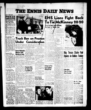 Primary view of object titled 'The Ennis Daily News (Ennis, Tex.), Vol. 65, No. 238, Ed. 1 Saturday, October 6, 1956'.