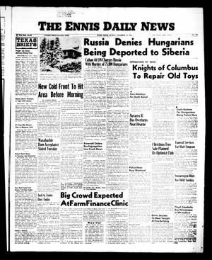 Primary view of object titled 'The Ennis Daily News (Ennis, Tex.), Vol. 65, No. 275, Ed. 1 Monday, November 19, 1956'.