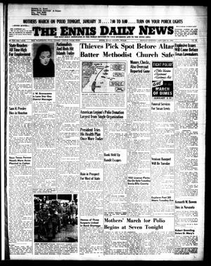 Primary view of object titled 'The Ennis Daily News (Ennis, Tex.), Vol. 64, No. 25, Ed. 1 Monday, January 31, 1955'.