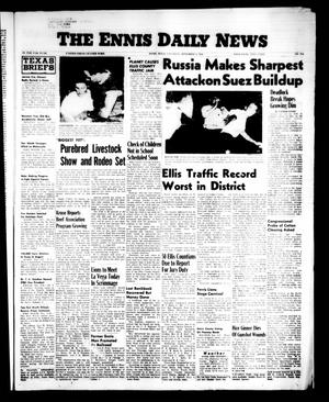 Primary view of object titled 'The Ennis Daily News (Ennis, Tex.), Vol. 65, No. 214, Ed. 1 Saturday, September 8, 1956'.