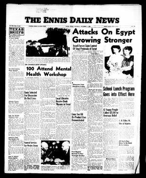Primary view of object titled 'The Ennis Daily News (Ennis, Tex.), Vol. 65, No. 260, Ed. 1 Thursday, November 1, 1956'.