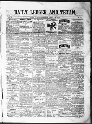 Primary view of object titled 'The Daily Ledger and Texan (San Antonio, Tex.), Vol. 2, No. 409, Ed. 1, Wednesday, April 3, 1861'.