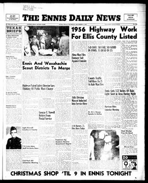 Primary view of object titled 'The Ennis Daily News (Ennis, Tex.), Vol. 64, No. 283, Ed. 1 Thursday, December 1, 1955'.