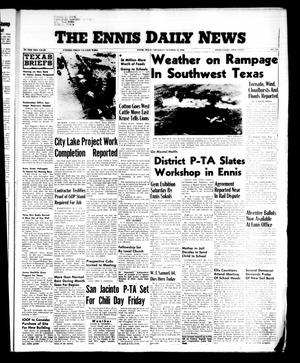 Primary view of object titled 'The Ennis Daily News (Ennis, Tex.), Vol. 65, No. 248, Ed. 1 Thursday, October 18, 1956'.
