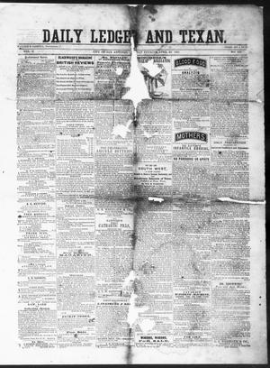 Primary view of object titled 'The Daily Ledger and Texan (San Antonio, Tex.), Vol. 2, No. 422, Ed. 1, Monday, April 22, 1861'.