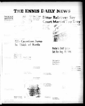 Primary view of object titled 'The Ennis Daily News (Ennis, Tex.), Vol. [65], No. [185], Ed. 1 Saturday, August 4, 1956'.