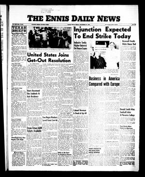 Primary view of object titled 'The Ennis Daily News (Ennis, Tex.), Vol. 65, No. 279, Ed. 1 Friday, November 23, 1956'.
