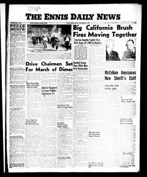Primary view of object titled 'The Ennis Daily News (Ennis, Tex.), Vol. 65, No. 308, Ed. 1 Friday, December 28, 1956'.