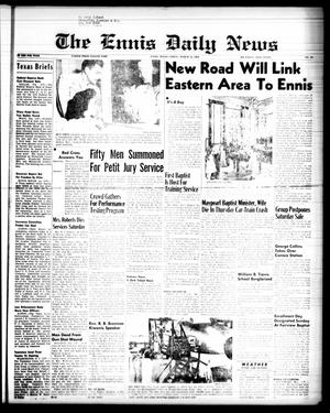 Primary view of object titled 'The Ennis Daily News (Ennis, Tex.), Vol. 67, No. 62, Ed. 1 Friday, March 14, 1958'.